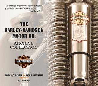 The Harley-Davidson Motor Co. Archive Collection by Randy Leffin