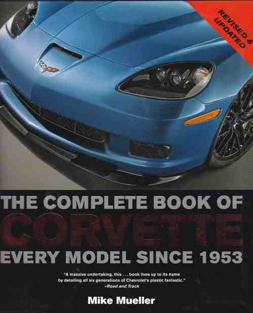 The Complete Book of Corvette Every Model Since 1953 (author) Mi