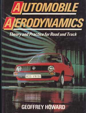 Automobile Aerodynamics Theory and Practice for Road and Track