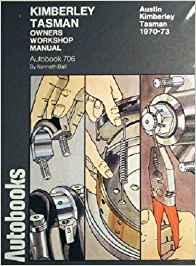 Austin Kimberley, Tasman 1970-73 AutobookWorkshop Manual