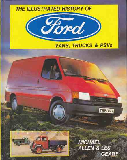 The illustrated history of Ford vans, trucks and PSVs Michael A