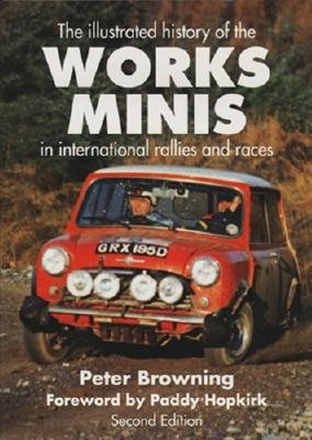 The Works Minis: The International History of Competition Minis