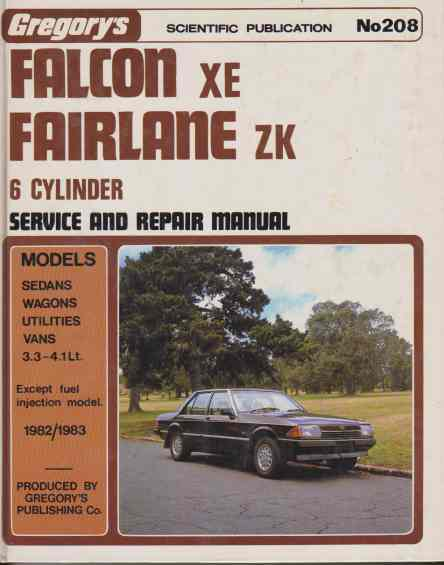 Falcon XE Fairlane ZK 6cyl (1982-1984) Shop Manual: 978085566547