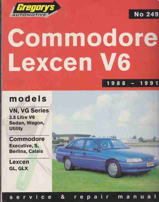 Holden Commodore VN and VG V6 and Toyota Lexcen V6 1988 - 1991 S