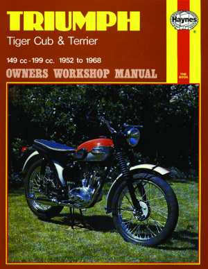 Triumph Tiger Cub and Terrier 1952-1968 (Haynes Manuals) by Joh