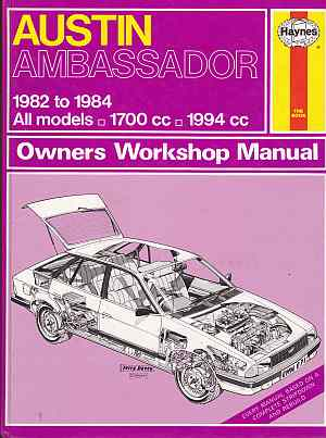 Austin Ambassador 1982-84 Owners Workshop Manual