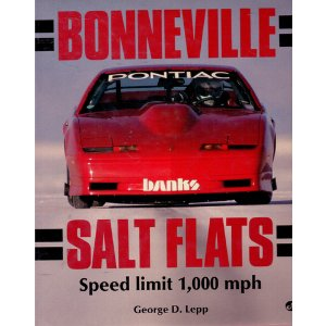 Bonneville Salt Flats Speed limit 1000 mph 9780879383060
