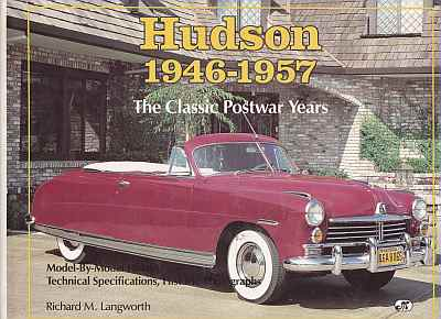 Hudson 1946-1957 The Classic Postwar Years