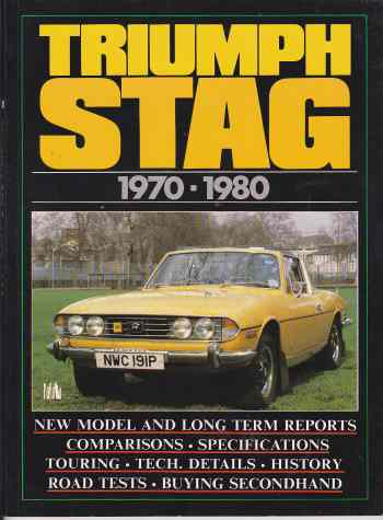 Triumph Stag 1970-1980 (Brooklands Books Road Tests Series) by R