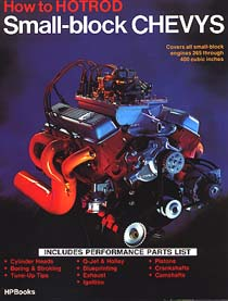 How To Hotrod Small Block Chevys by Bill Fisher and Bob Waar,