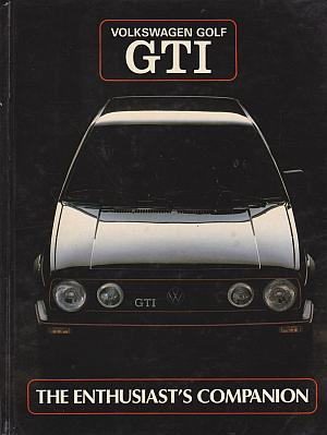 Volkswagen Golf G.T.I.: The Enthusiast's Companion Ray Hutton