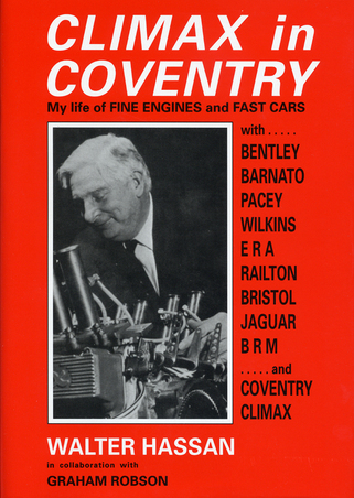 Climax in Coventry: My life of fine engines and fast cars By Wal