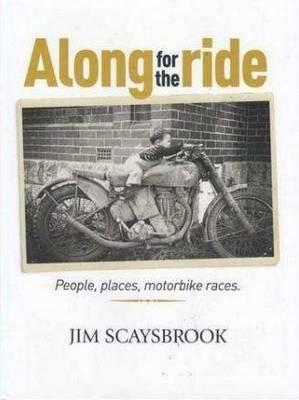 Along for the Ride (author) Jim Scaysbrook 9780958175814