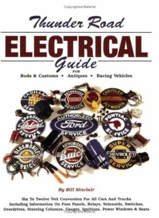 Thunder Road Electrical Guide by Bill Sinclair