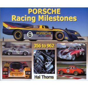 Porsche Racing Milestones: 50 Years of Competition,