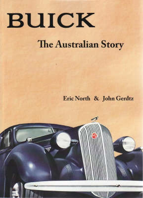 Buick: the Australian Story (author) Eric North,