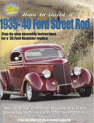 How to Build A 1935-1940 Ford Street Rod HP1493 by Editors of St - Click Image to Close