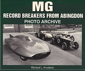 MG Record-Breakers from Abingdon Photo Archive by Richard Knudso