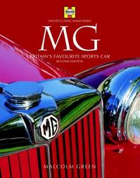 MG: Haynes Classic Makes Series (2nd Edition) by Malcolm Green