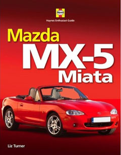 Mazda MX-5 Haynes Enthusiast Guide Series by Liz Turner H4698
