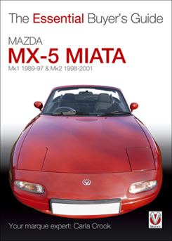 Mazda MX-5 Miata 1989 - 2001 The Essential Buyers Guide