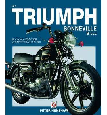 Triumph Bonneville Bible (59-88) (author) Peter Henshaw