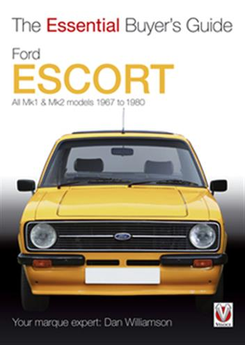 Ford Escort Mk1 & Mk2 1967 - 1980: The Essential Buyers Guide