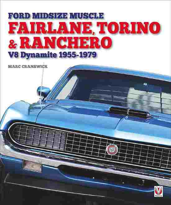 Ford Midsize Muscle Fairlane, Torino and Ranchero V8