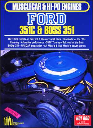Musclecar and Hi-Po Engines Ford 351C and Boss 351 F351