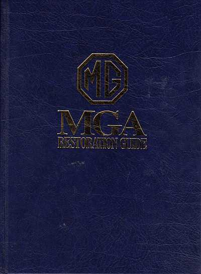 MGA Restoration Guide (Hard Cover)