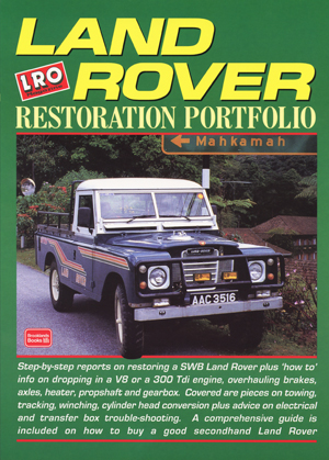 Land Rover Restoration Portfolio Compiled by R M Clarke
