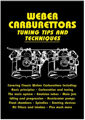 Weber Carburettors Tuning Tips and Techniques {B-WEBT}