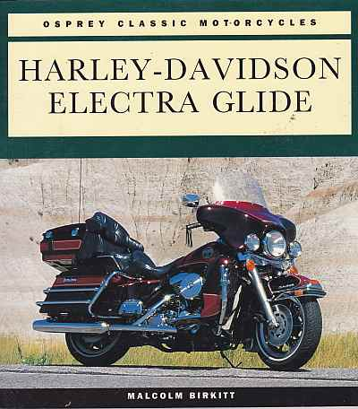 Harley-Davidson Electra Glide (Osprey Classic Motorcycles)