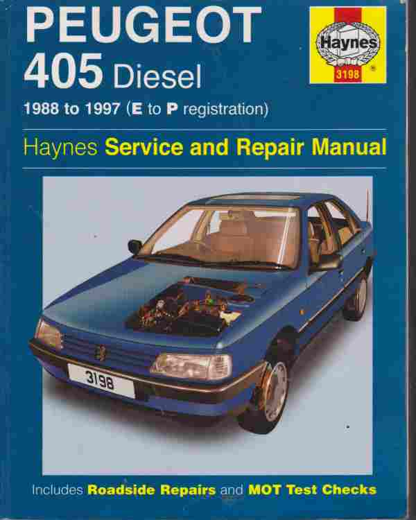Peugeot 405 Diesel 1988-97 Haynes Service and Repair Manual