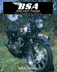 BSA Pre-Unit Twins (Motoclassics) by Mick Walker