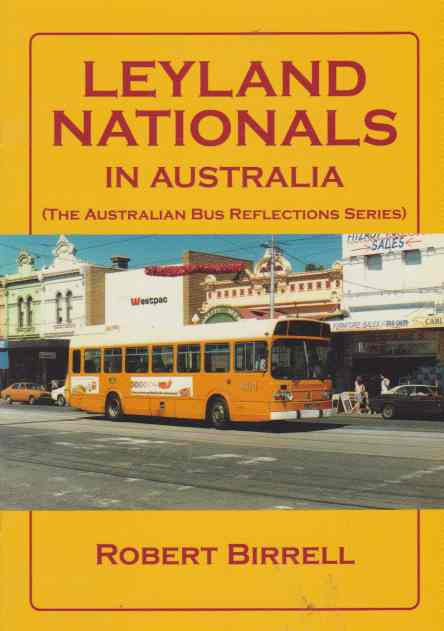 Leyland Nationals In Australia Australian bus reflections series
