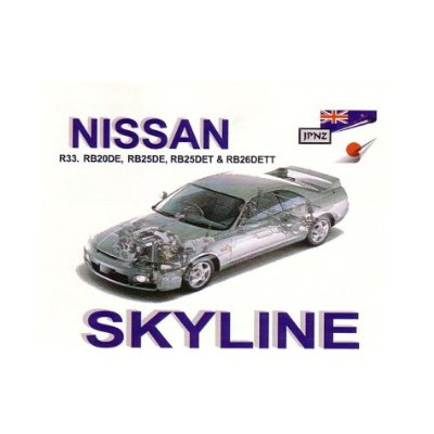Nissan Skyline R33 93-97 Owners Handbook [Import] by JPNZ Intern