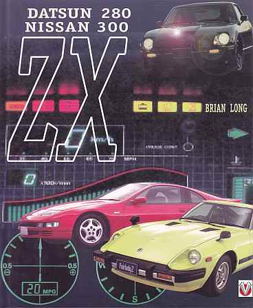 Datsun/Nissan 280ZX and 300ZX by Brian Long 9781901295061