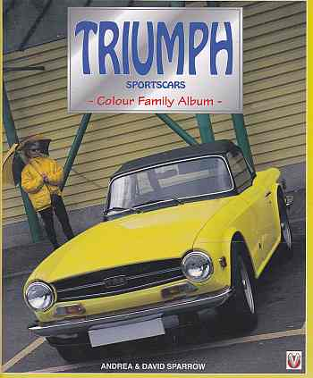 Triumph Sports Cars: Colour Family Album by David Sparrow