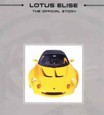 Lotus Elise: The Official Story By (author) Jeremy Walton 978190