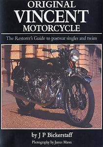 Original Vincent Motorcycle The Restorers Guide to Postwar Singl