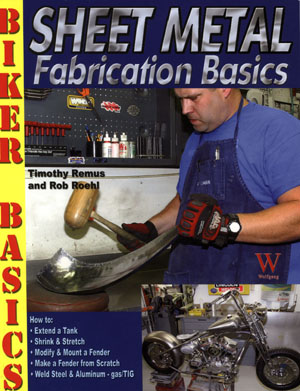 Sheet Metal Fabrication Basics Biker Basics by Timothy Remus