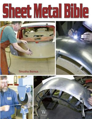 Sheet Metal Bible by Timothy Remus WF-SMB