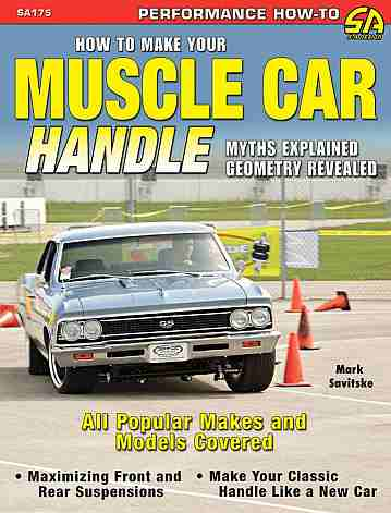 How to Make Your Muscle Car Handle {CT-SA175} : 9781934709078