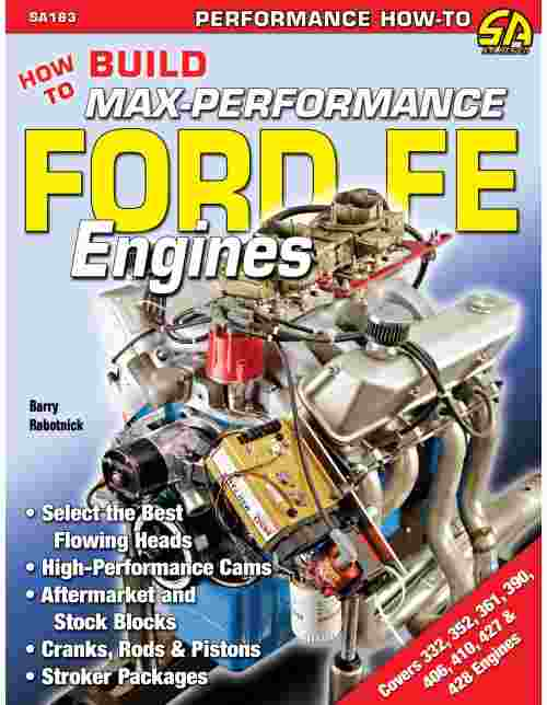 How To Build Max-Performance Ford FE Engines 9781934709153
