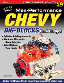 How to Build Max-Performance Chevy Big-Blocks on a Budget SA198