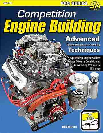 Competition Engine Building: Advanced Engine Design and Assembly