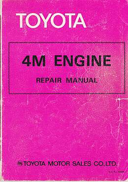 Toyota 4M Engine Repair Manual by Toyota Motor Sales