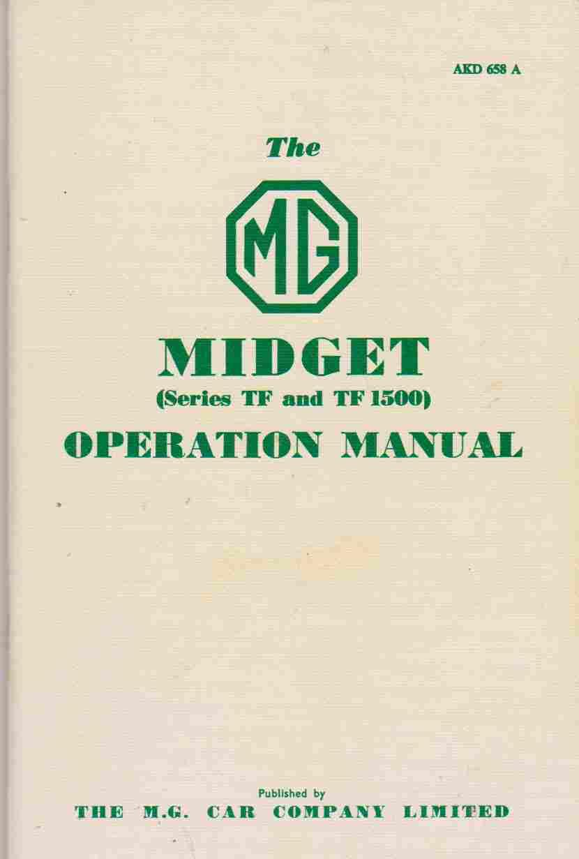 MG Owners Handbook: MG Midget TF and TF1500: Part No. AKD658A