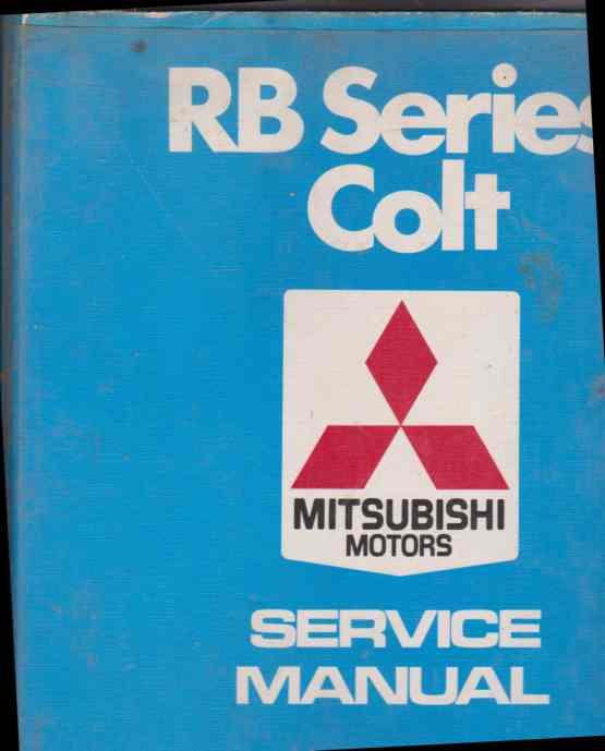 Mitsubishi Colt RB series service manual. AW301640